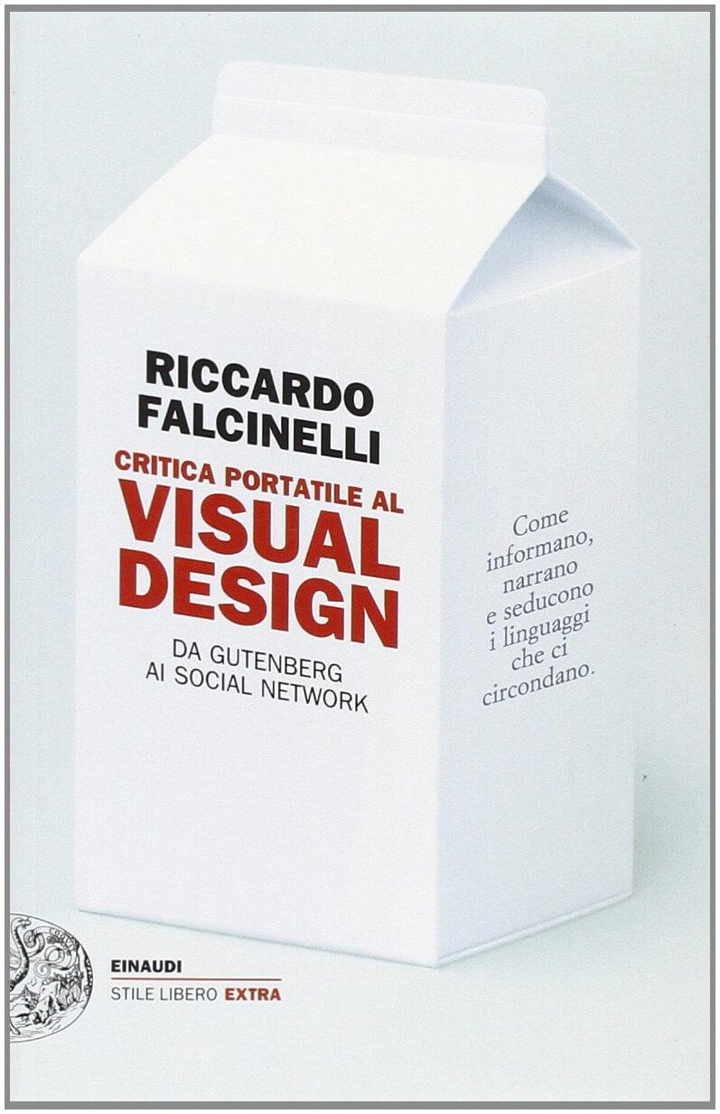 Critica portatile al visual design di Falcinelli