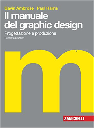 Il manuale del graphic design di Ambrose